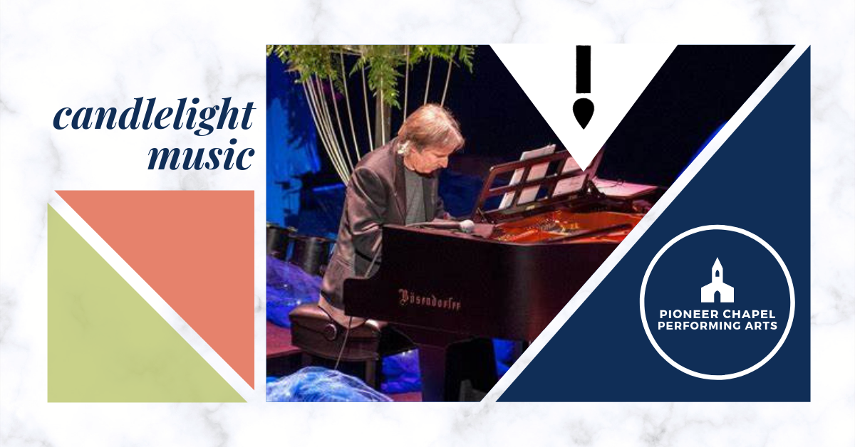 Candlelight Music with John Nilsen at Canby Pioneer Chapel | AUGUST 21st