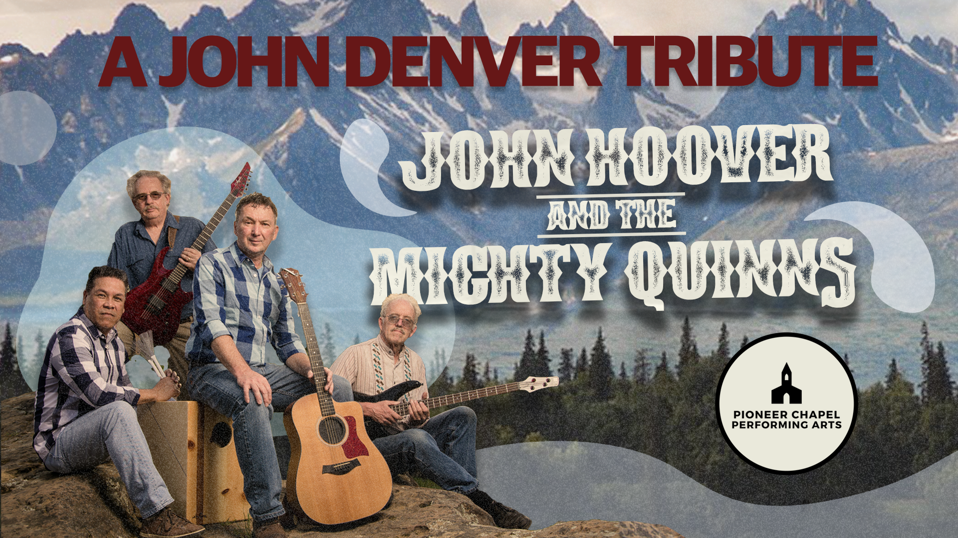 A John Denver Tribute by John Hoover & the Mighty Quinns | October 6